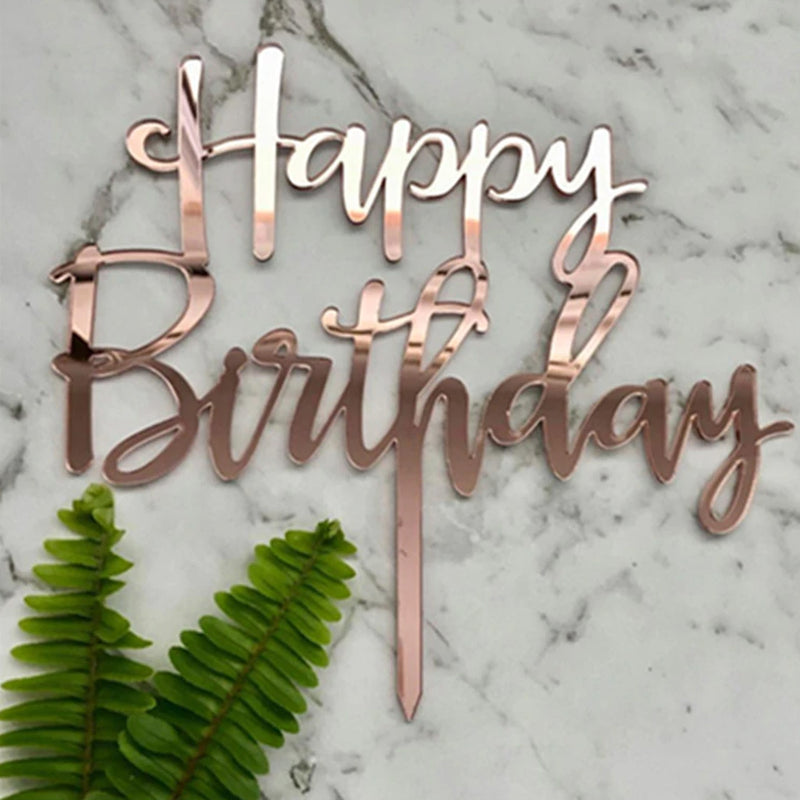 Happy Birthday Rose Gold Acrylic Cake Topper