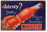 Vintaged Whistle Soda add sign is 12x18