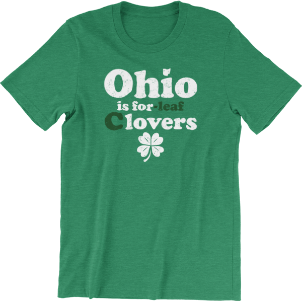 OHIO IS FOR C'LOVERS ST. PATRICK'S DAY T-SHIRT (SPECIAL PRICE)