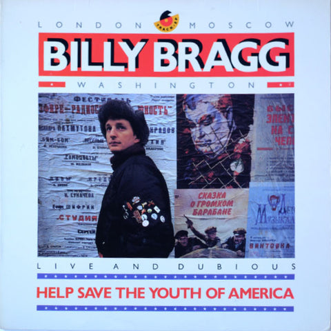 Billy Bragg ‎– Help Save The Youth Of America EP: Live And Dubious