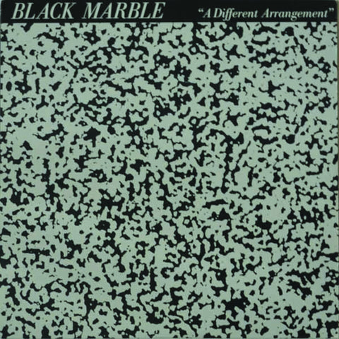 Black Marble ‎– A Different Arrangement