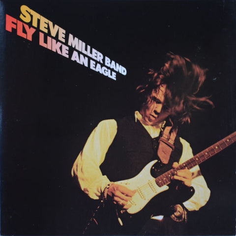 Steve Miller Band ‎– Fly Like An Eagle