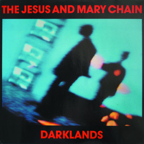 The Jesus And Mary Chain ‎– Darklands