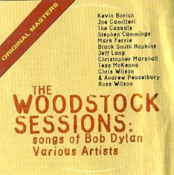 WOODSTOCK SESSIONS: THE SONGS OF BOB DYLAN