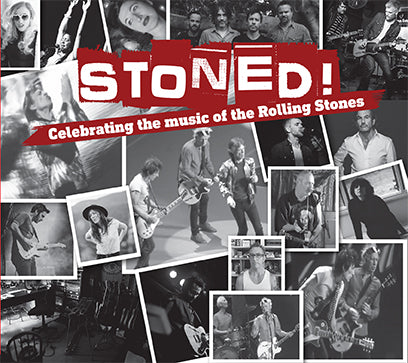 STONED! CELEBRATING THE MUSIC OF THE ROLLING STONES