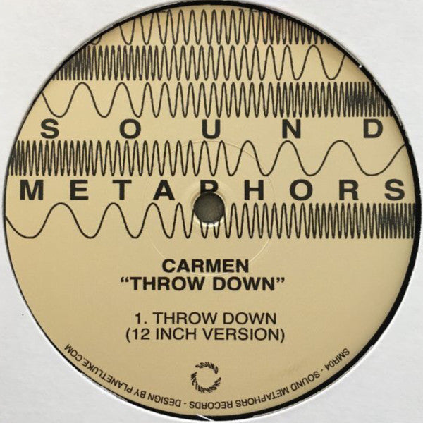 "Carmen - Throw Down - 12"" - Sound Metaphors Records - SMR04"