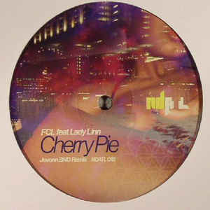 "FCL ft. Lady Linn - Cherry Pie - 12"" - NDATL Muzik - NDATL 018"