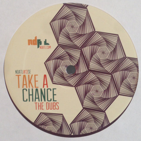 "Kai Alcé ft. Rico + Kafele Bandele - Take A Chance (The Dubs) - 12"" - NDATL Muzik - NDATL013SE"