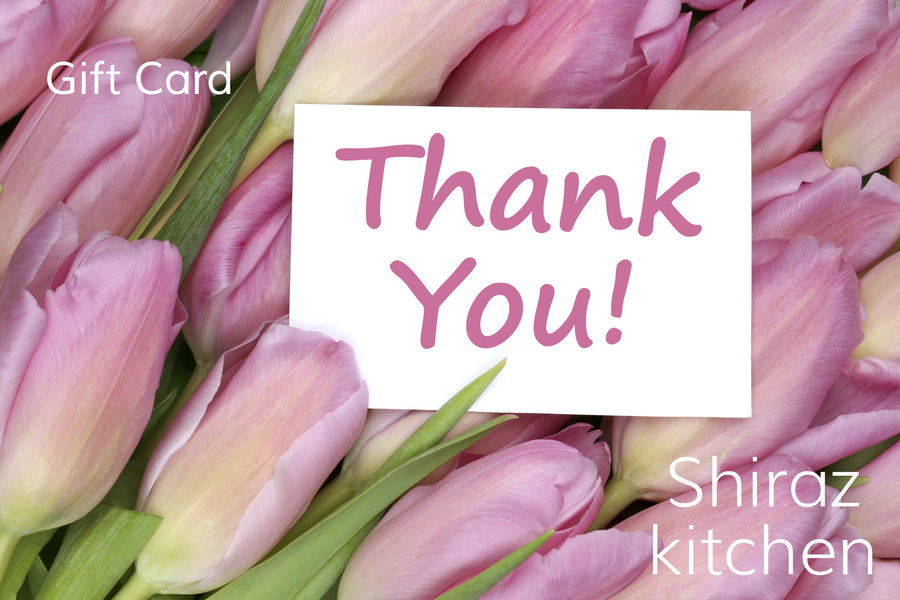 Shiraz Kitchen e-Gift Card