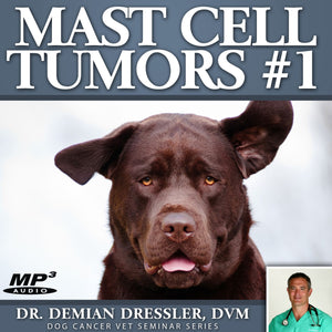 Mast Cell Tumors #1 [MP3]