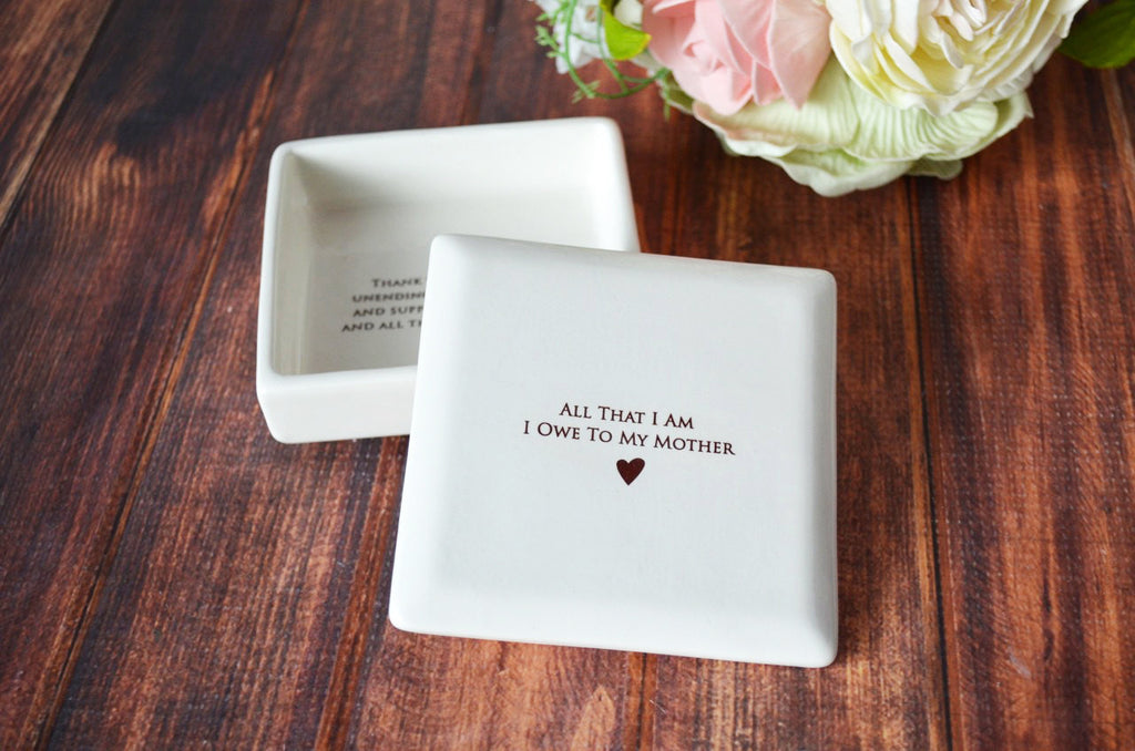 SHIPS FAST - Unique Mother of the Bride Gift or Birthday Gift - Square Keepsake Box - All That I Am I Owe To My Mother - With Gift Box