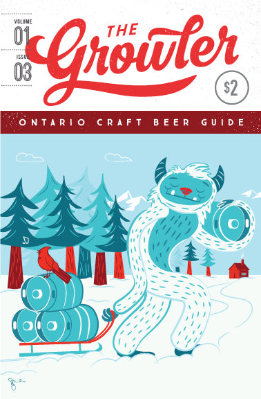 SOLD OUT: The Growler Ontario Volume 1, Issue 3 (Winter 2018)