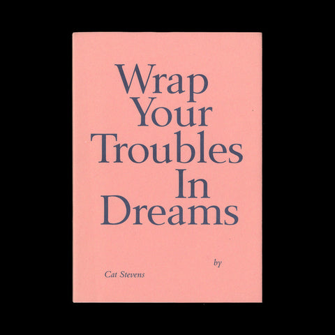 STEVENS, Cat. Wrap Your Troubles in Dreams.  (London): Self-published], (2012).