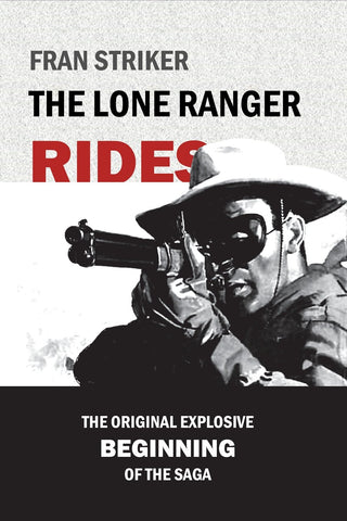 Striker - The Lone Ranger Rides