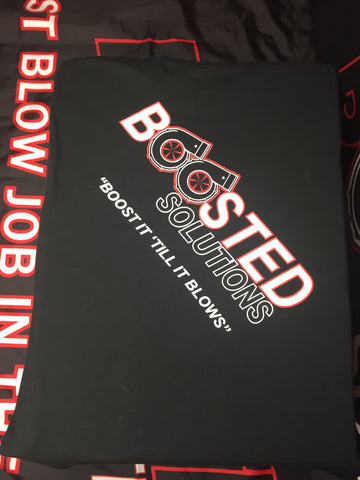 "Boosted Solutions Black T Shirt ""Boost It Till It Blows"" FREE SHIPPING"