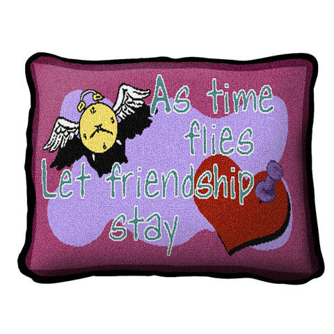As Time Flies Friendship Pillow