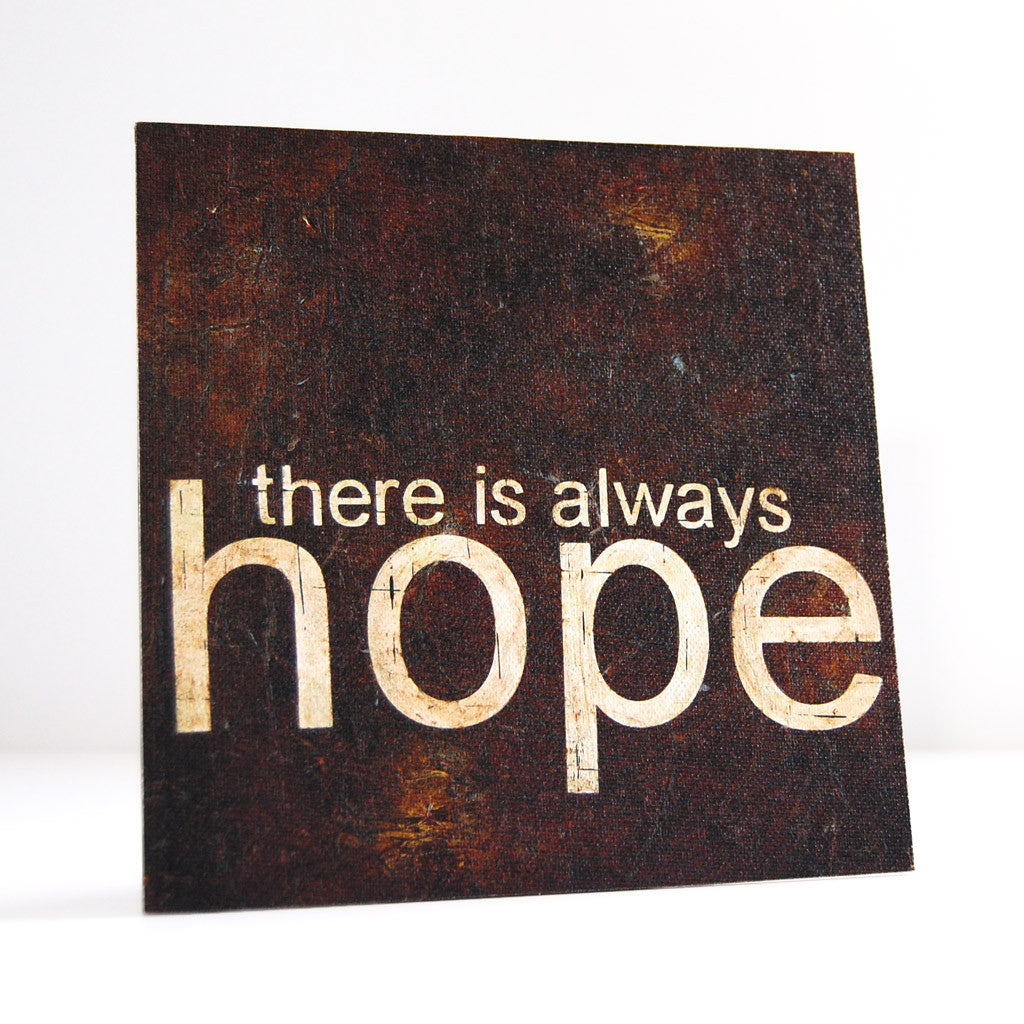 there is always hope canvas