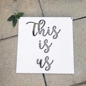This Is Us Square Sign