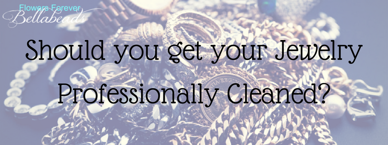 Should You Get Your Jewelry Professionally Cleaned?