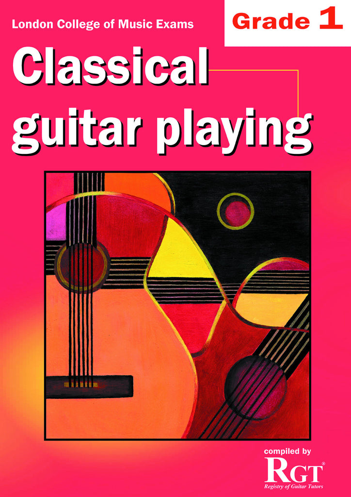 Classical Guitar Playing Grade 1 One Exam Book LCM RGT