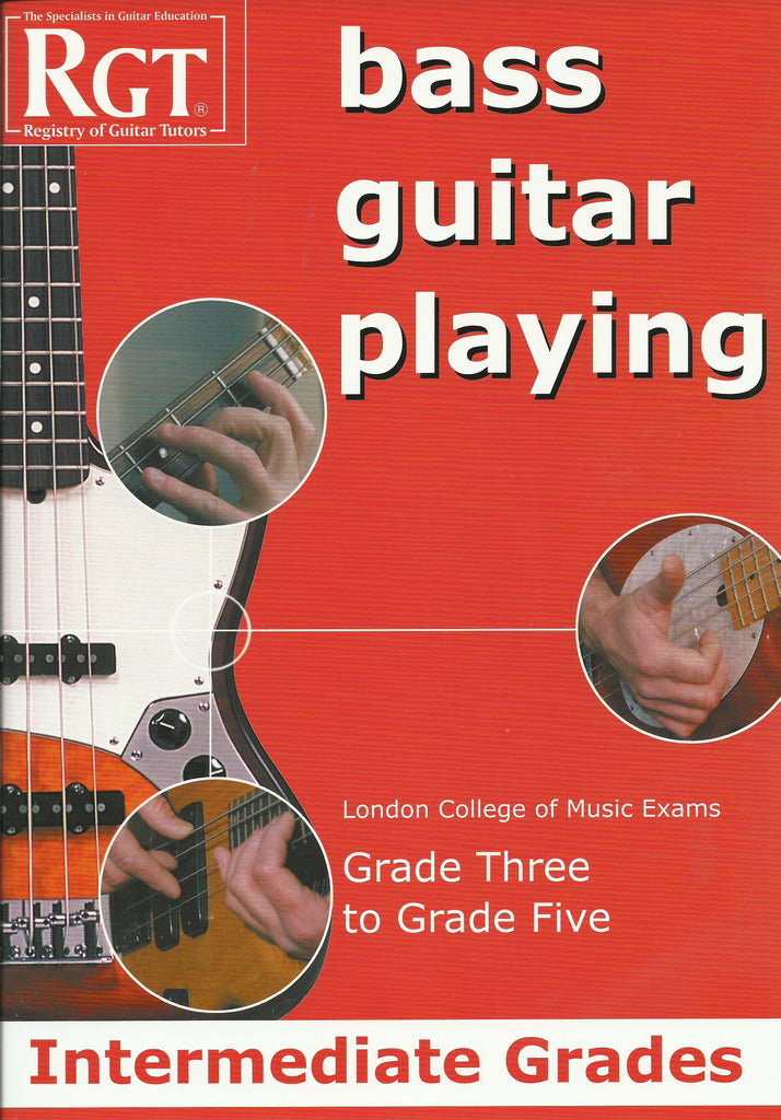 RGT Bass Guitar Playing Intermediate grades front