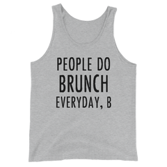 People Do Brunch Every Day, B Men's T-shirt
