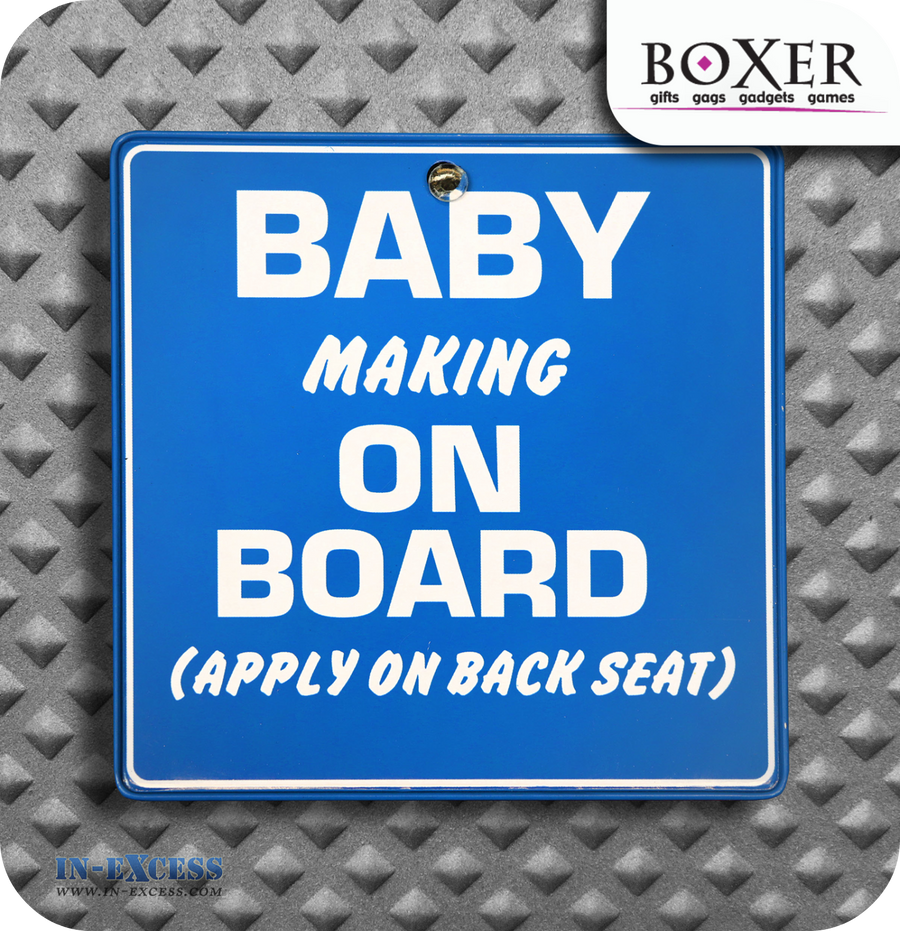 Boxer Gifts Baby Making on Board Novelty Car Window Sign