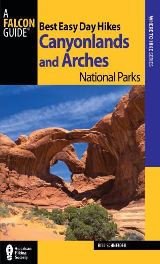 Best Easy Day Hikes Canyonlands and Arches National Parks