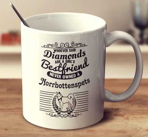 Whoever Said Diamonds Are A Girl's Bestfriend Never Owned A Norrbottenspets