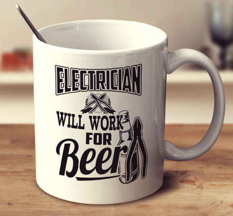 Electrician Will Work For Beer