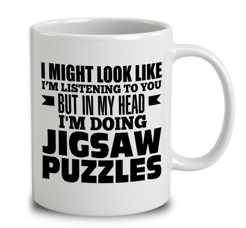 In My Head I'm Doing Jigsaw Puzzles