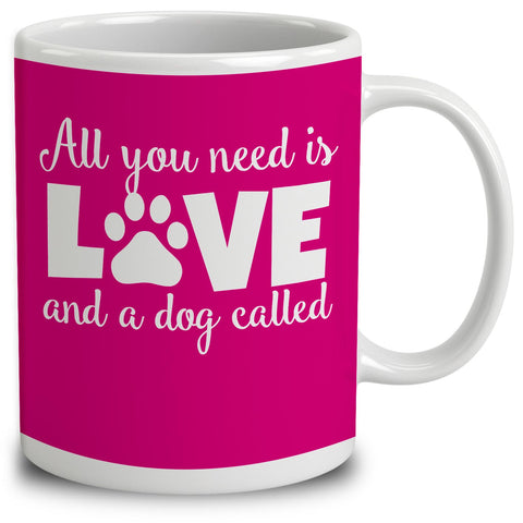 Personalised All You Need Is Love And A Dog