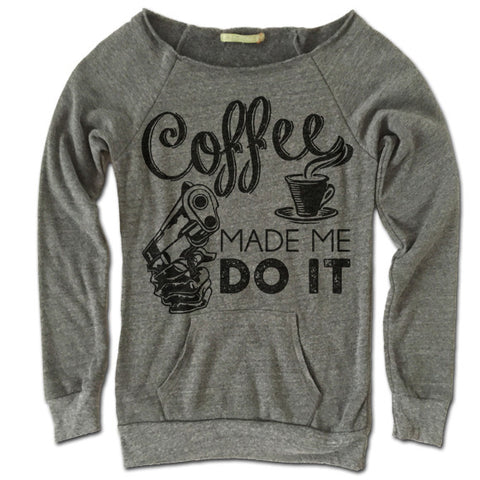 Coffee Made Me Do It Off Shoulder Sweater