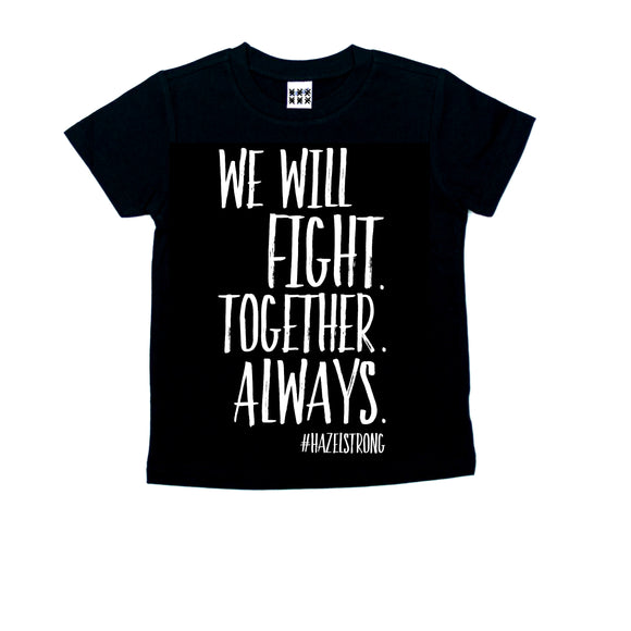 We Will Fight Threads of Heart Tee