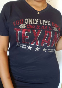 You Only Live Once Texans T-Shirt - ShimmerMe.org