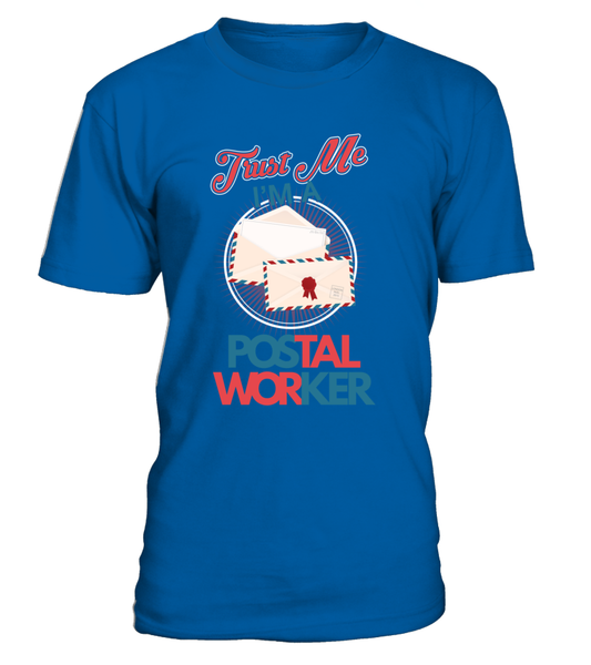 Trust Me I'M A Postal Worker Shirt - Giggle Rich - 11