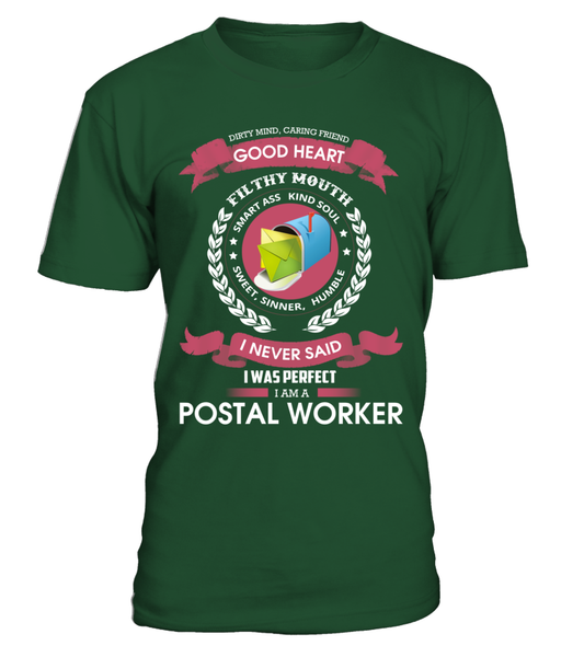 I Never Said I Was Perfect - I'm A Postal Worker Shirt - Giggle Rich - 1