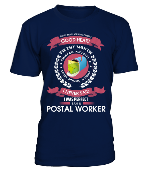 I Never Said I Was Perfect - I'm A Postal Worker Shirt - Giggle Rich - 3