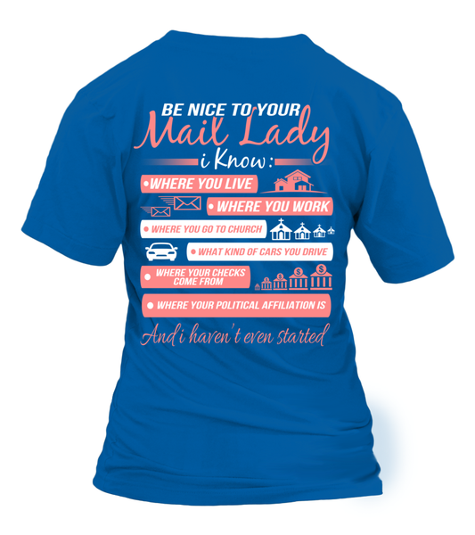 Be Nice To Your Mail Lady Shirt - Giggle Rich - 10