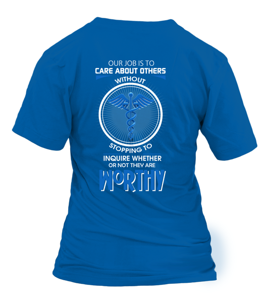 Everyone Is Worthy To CNA Shirt - Giggle Rich - 4