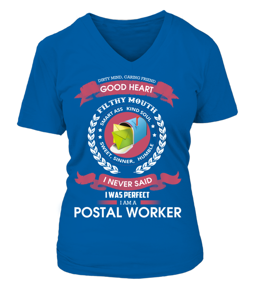 I Never Said I Was Perfect - I'm A Postal Worker Shirt - Giggle Rich - 16