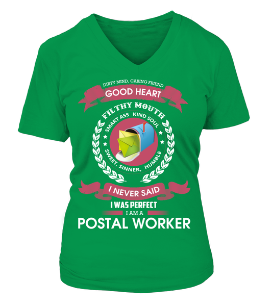 I Never Said I Was Perfect - I'm A Postal Worker Shirt - Giggle Rich - 15