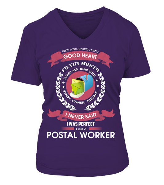 I Never Said I Was Perfect - I'm A Postal Worker Shirt - Giggle Rich - 14
