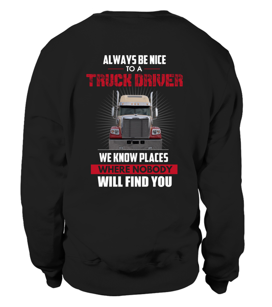 Always Be Nice To A Truck Driver Shirt - Giggle Rich - 28