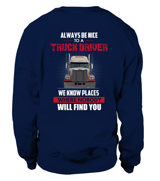 Always Be Nice To A Truck Driver Shirt - Giggle Rich - 26