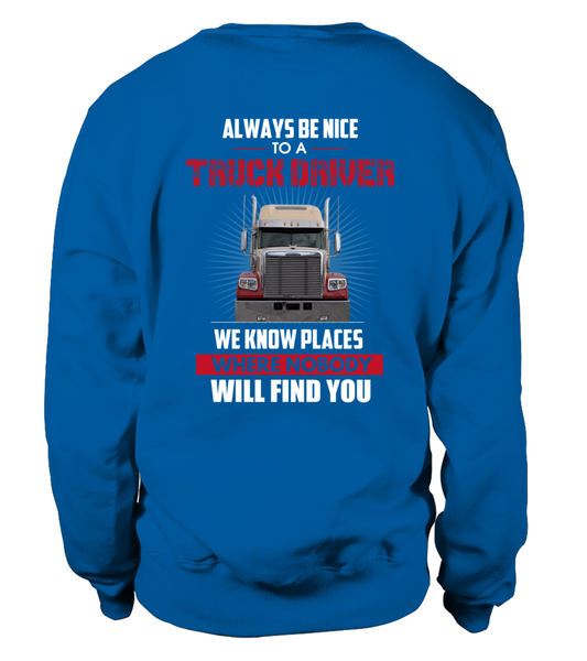 Always Be Nice To A Truck Driver Shirt - Giggle Rich - 32