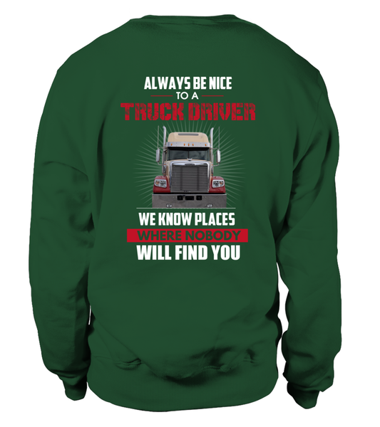 Always Be Nice To A Truck Driver Shirt - Giggle Rich - 34