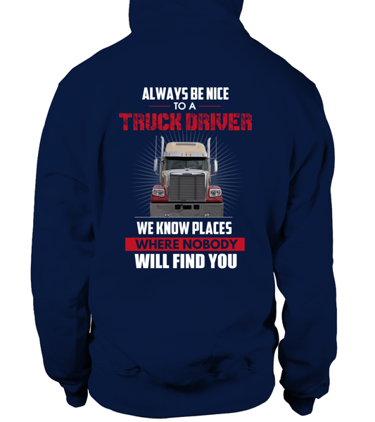 Always Be Nice To A Truck Driver Shirt - Giggle Rich - 12