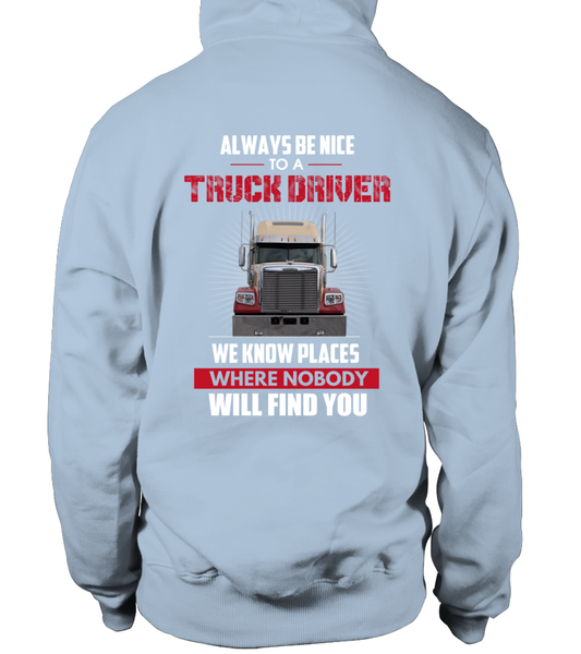 Always Be Nice To A Truck Driver Shirt - Giggle Rich - 22