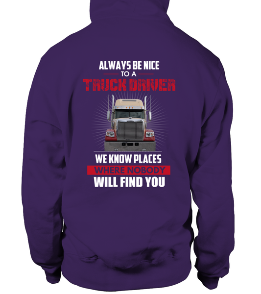 Always Be Nice To A Truck Driver Shirt - Giggle Rich - 10